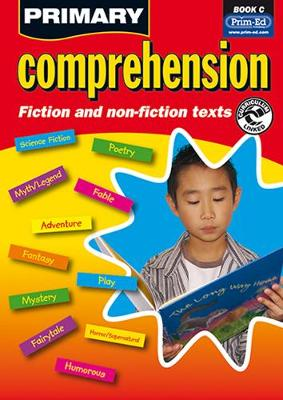 Primary Comprehension: Bk. C: Fiction and Nonfiction Texts (Paperback)