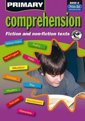 Primary Comprehension: Bk. D: Fiction and Nonfiction Texts (Paperback)
