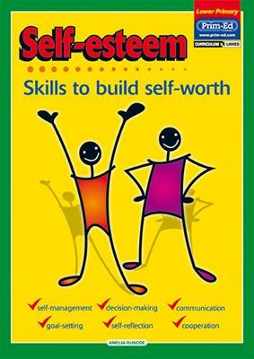 Self-Esteem: Skills to Build Self-Worth - Self-Esteem S. (Paperback)
