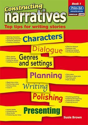 Constructing Narratives: Bk. 1: Top Tips for Writing Stories (Paperback)