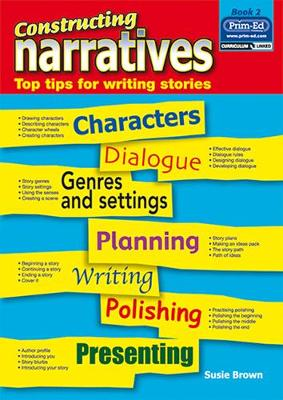 Constructing Narratives: Bk. 2: Top Tips for Writing Stories (Paperback)