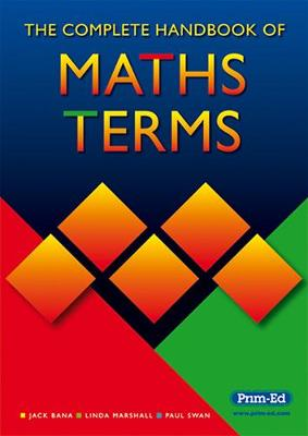 The Complete Handbook of Maths Terms (Paperback)