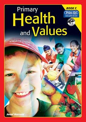 Primary Health and Values: Ages 7-8 Years Bk. C (Paperback)