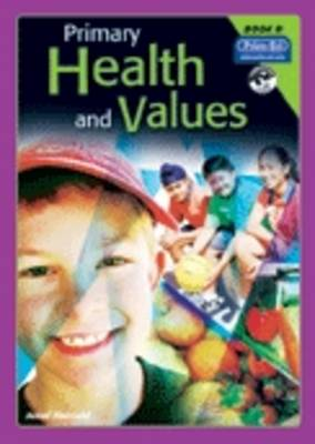 Primary Health and Values: Ages 8-9 Years Bk. D (Paperback)