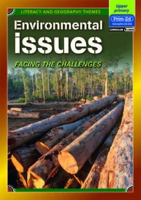 Environmental Issues: Facing the Challenges - Literacy and Geography Themes (Paperback)