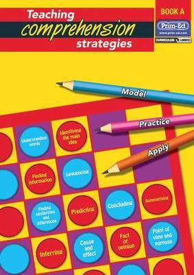Teaching Comprehension Strategies: Bk. A: Developing Reading Comprehension Skills