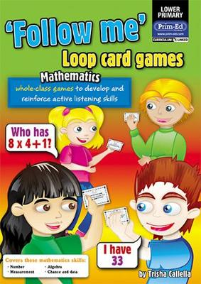Loop Card Games - Maths Lower: Lower primary - Follow Me! (Paperback)