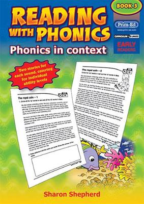 Reading with Phonics: Bk. 3: Phonics in Context (Paperback)