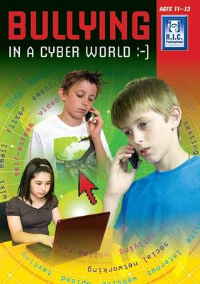 Bullying in the Cyber Age Upper (Paperback)
