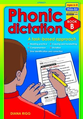 Phonic Dictation: Book B: A Task-Based Approach (Paperback)