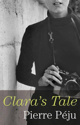 Clara's Tale (Hardback)
