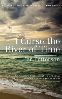 I Curse the River of Time (Paperback)