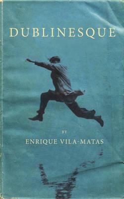 Dublinesque (Paperback)