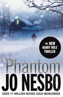 Phantom: A Harry Hole Thriller (Oslo Sequence 7) (Hardback)