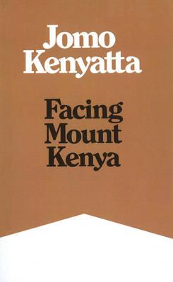 Facing Mount Kenya (Paperback)