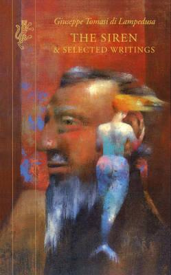 The Siren & Selected Writings (Paperback)