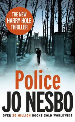 Police: A Harry Hole Thriller (Oslo Sequence 8) (Hardback)