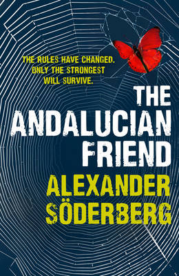 The Andalucian Friend: The First Book in the Brinkmann Trilogy (Hardback)