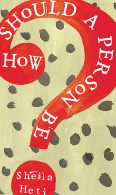 How Should a Person Be? (Hardback)