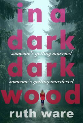 In a Dark, Dark Wood (Hardback)