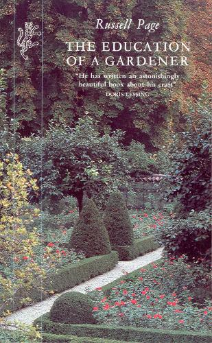 The Education of a Gardener (Paperback)