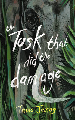 The Tusk That Did the Damage (Hardback)