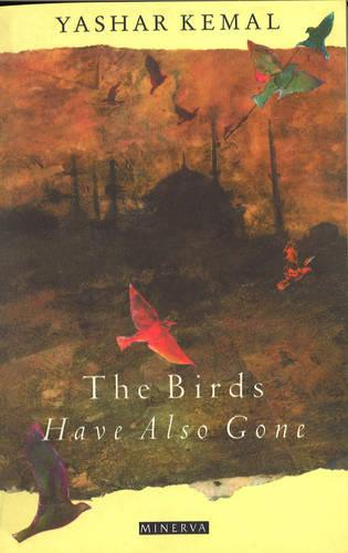 The Birds Have Also Gone (Paperback)
