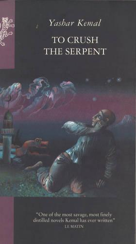 To Crush The Serpent (Paperback)