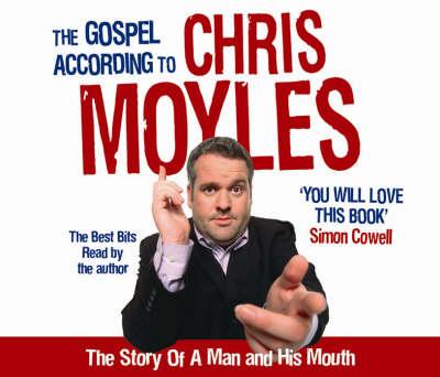 The Gospel According to Chris Moyles (CD-Audio)