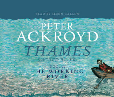 The Thames: Sacred River Part 2: The Working River (CD-Audio)