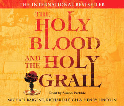 Holy Blood And The Holy Grail, The CD (CD-Audio)
