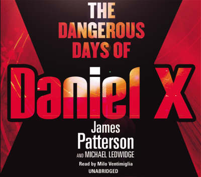 The Dangerous Days of Daniel X: (Daniel X 1) - Daniel X (CD-Audio)