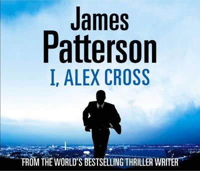 I, Alex Cross: (Alex Cross 16) - Alex Cross (CD-Audio)
