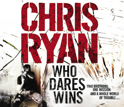 Who Dares Wins: SAS Military Thriller (CD-Audio)