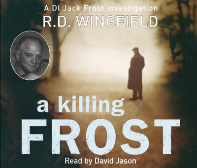 A Killing Frost: (Di Jack Frost Book 6) - DI Jack Frost (CD-Audio)
