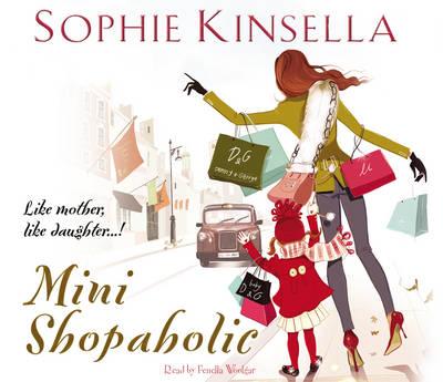 Mini Shopaholic: (Shopaholic Book 6) - Shopaholic (CD-Audio)