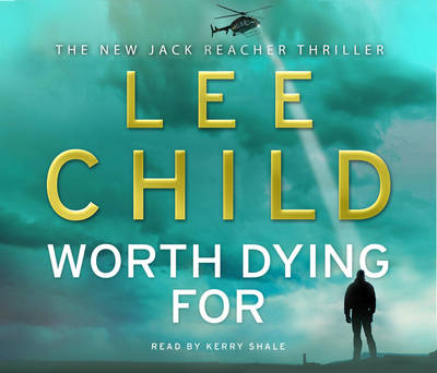 Worth Dying For: (Jack Reacher 15) - Jack Reacher (CD-Audio)
