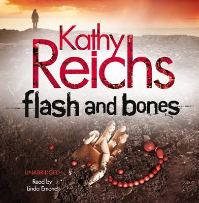 Flash and Bones: (Temperance Brennan 14) - Temperance Brennan (CD-Audio)