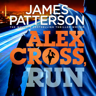 Alex Cross, Run: (Alex Cross 20) - Alex Cross (CD-Audio)