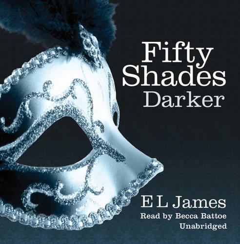 Fifty Shades Darker: Book 2 of the Fifty Shades trilogy - Fifty Shades (CD-Audio)