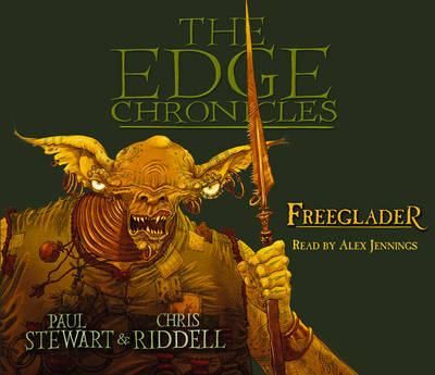 The Edge Chronicles 9: Freeglader: Third Book of Rook - The Edge Chronicles 9 (CD-Audio)