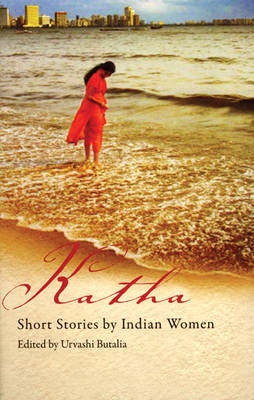 Katha: Short Stories by Indian Women (Paperback)