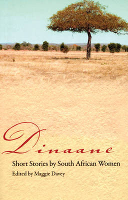 Dinaane: Short Stories by South African Women (Paperback)
