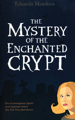 The Mystery of the Enchanted Crypt (Paperback)
