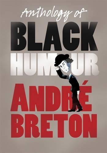 Anthology of Black Humour (Paperback)