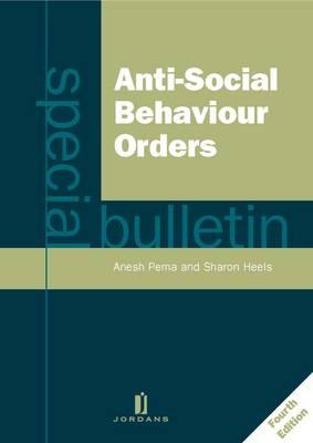 Anti-social Behaviour Orders: A Special Bulletin (Paperback)