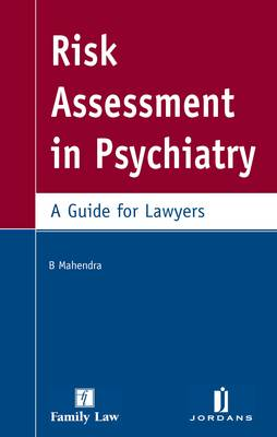 Risk Assessment in Psychiatry: A Guide for Lawyers (Paperback)