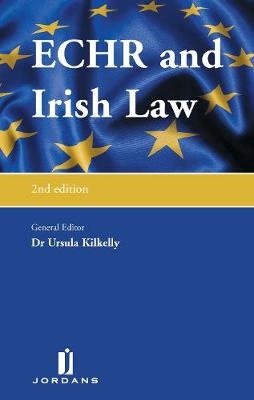 European Convention on Human Rights and Irish Law (Hardback)