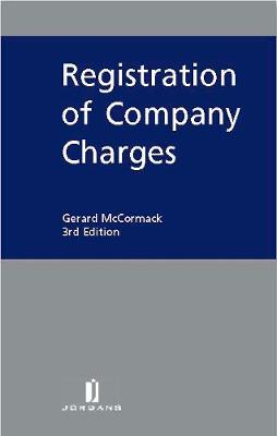 Registration of Company Charges (Hardback)