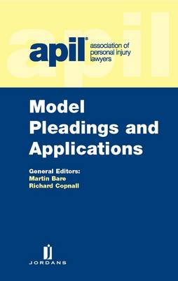 APIL Model Pleadings and Applications (Paperback)